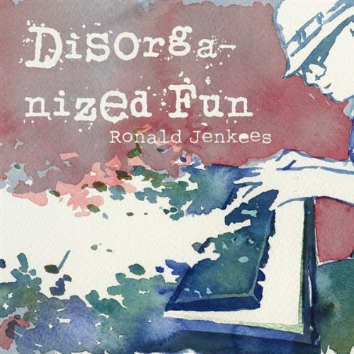 Ronald Jenkees – Disorganized Fun Review